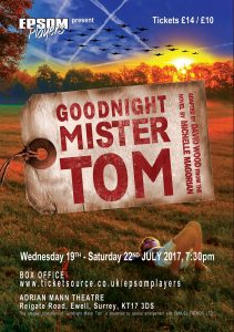 Goodnight Mister Tom Summer 2017